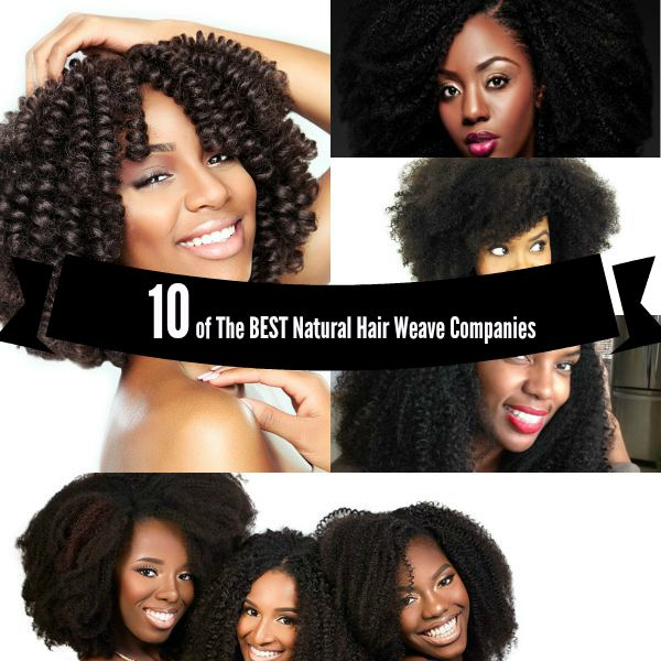 Top 10 Natural Hair Weave and Wig Companies
