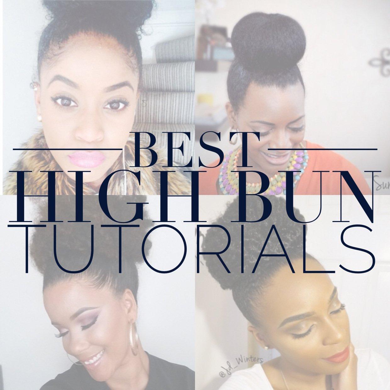 The Best High Bun Tutorials