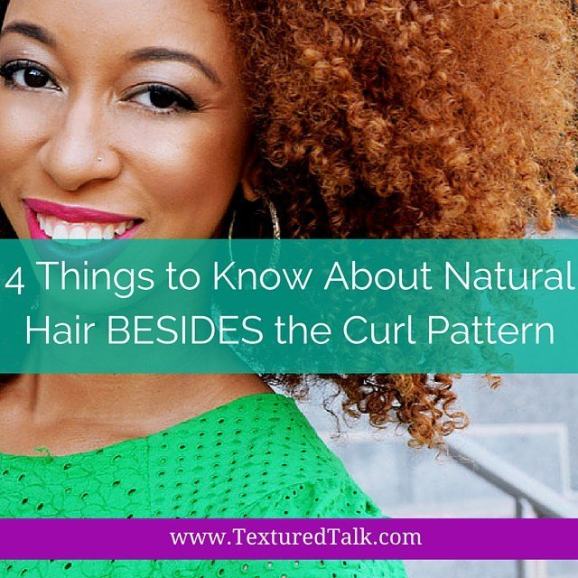 4 Things to Know About Natural Hair Besides Curl Type