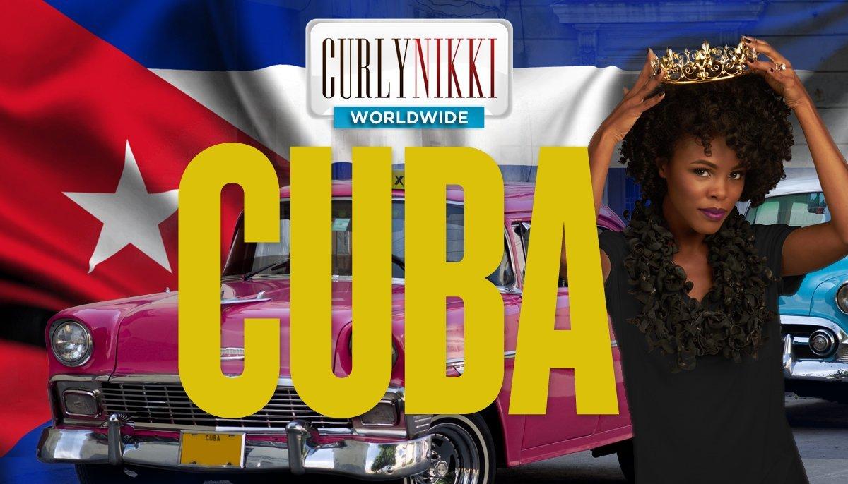 CurlyNikki in Cuba