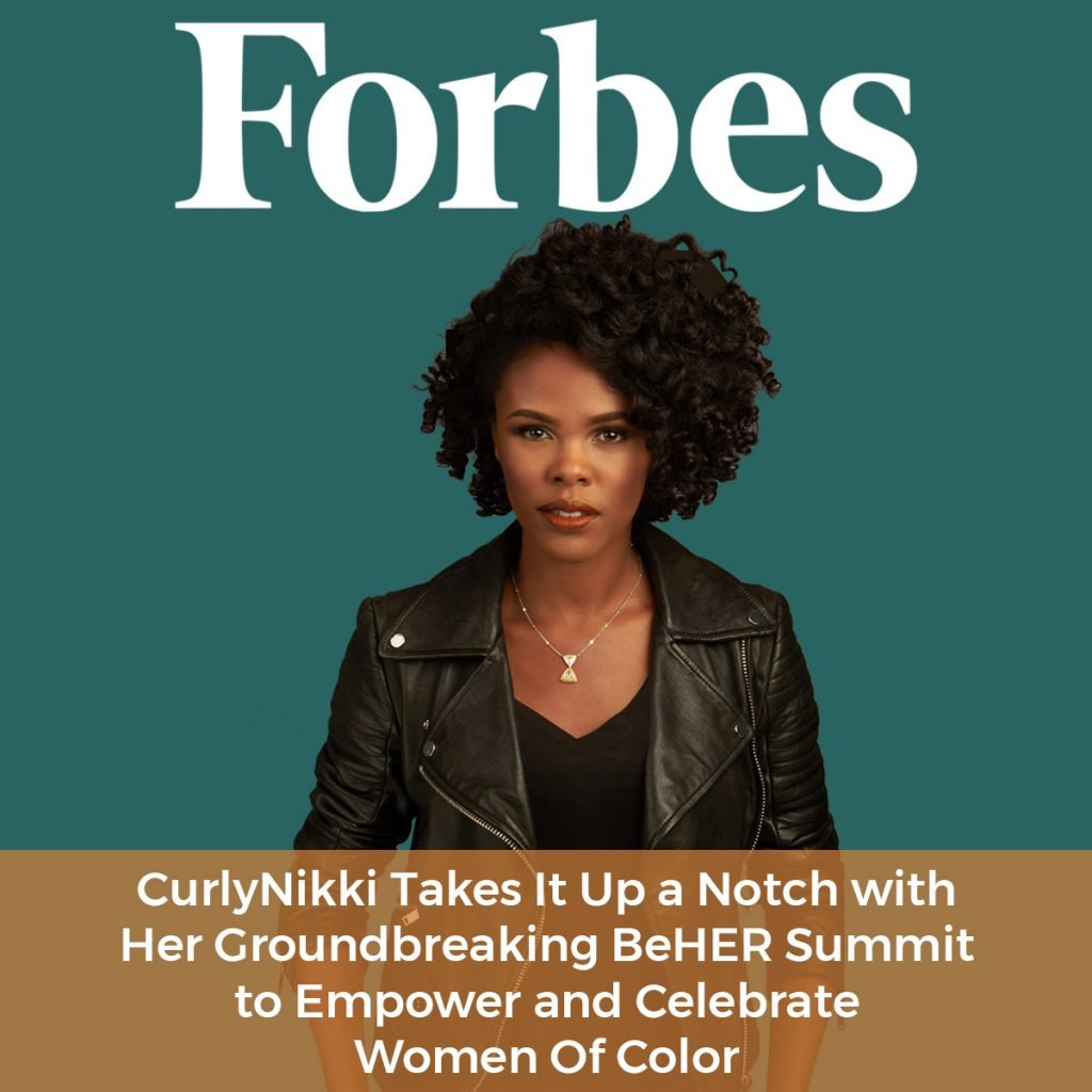 """Forbes - """"CurlyNikki's Innovative Summit is a Natural Next Step in Catapulting Her Success."""""""